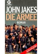 Die Armee - Jakes, John
