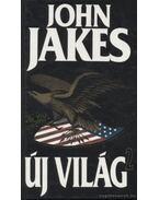 Új világ II. kötet - Jakes, John