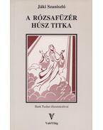 A rózsafüzér húsz titka - Jáki Szaniszló