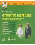 Gyógyító testedzés - Jákó Péter