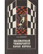 Paul Keres sakkegyeteme (orosz) - Jakov Nejstadt
