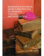 Romániai katolikus, erdélyi protestáns és izraelita vallási archontológia - Jakubinyi György