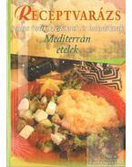 Mediterrán ételek - Jámbor Mariann