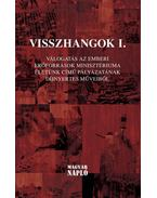Visszhangok I. - Jámborné Balog Tünde, Bíró Gergely, Zsille Gábor