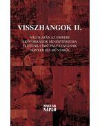Visszhangok II. - Jámborné Balog Tünde, Bíró Gergely, Zsille Gábor