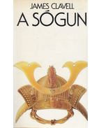A sógun II. - James Clavell
