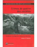 Crimes de guerre des sociétés - James G. Stewart