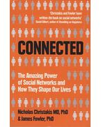 Connected - The Amazing Power of Social Networks and How They Shape Our Lives - James H. Fowler; Nicholas A. Christakis