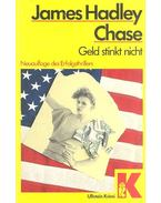 Geld stinkt nicht - James Hadley Chase