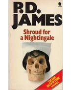 Shroud for a Nightingale - JAMES, P.D.