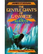 The Gentle Giants of Ganymede - James P. Hogan