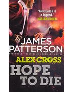 Alex Cross-Hope to Die - James Patterson
