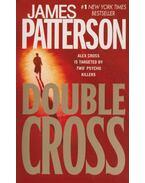 Double Cross - James Patterson