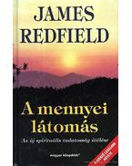 A mennyei látomás - James Redfield