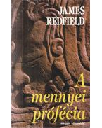A mennyei prófécia - James Redfield