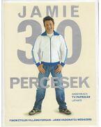Jamie 30 percesek - Jamie Oliver