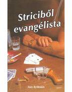 Striciből evangélista - Jan Eriksen