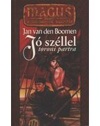 Jó széllel toroni partra - Jan van den Boomen