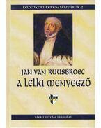 A lelki menyegző - Jan van Ruusbroec