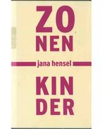 Zonenkinder - Jana Hensel