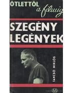 Szegénylegények - Jancsó Miklós
