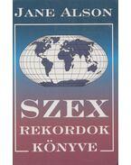 Szex rekordok könyve - Jane Alson