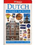 Dutch in Three Months: Simplified Language Course - Jane Fenoulhe