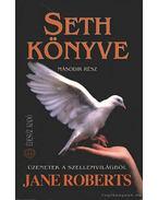 Seth könyve - második rész - Jane Roberts