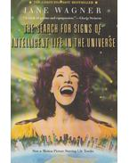 The Search for Signs of Intelligent Life in the Universe - Jane Wagner