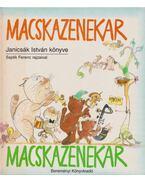 Macskazenekar - Janicsák István