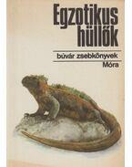 Egzotikus hüllők - Janisch Miklós