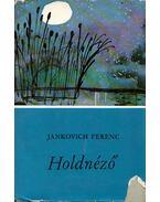 Holdnéző - Jankovich Ferenc