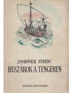 Huszárok a tengeren - Jankovich Ferenc
