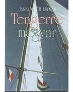 Tengerre magyar - Jankovich István