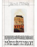 A gelencei műemléktemplom - Jánó Mihály