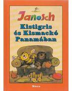Kistigris és Kismackó Panamában - Janosch