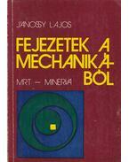 Fejezetek a mechanikából - Jánossy Lajos