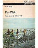 Das Watt Reiseführer für Naturfreunde - Janus, Horst
