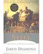 Guns, Germs, and Steel – The Fates of Human Society - Jared Diamond