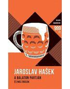 A Balaton partján - és más írások - Jaroslav Hasek