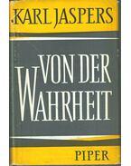 Von der Wahrheit - Jaspers, Karl