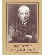 Jászi Oszkár válogatott levelei - Jászi Oszkár