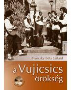 A Vujicsics-örökség (CD-melléklettel) - Jávorszky Béla Szilárd