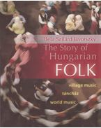 The Story of Hungarian Folk - Jávorszky Béla Szilárd