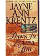Dawn in Eclipse Bay - Jayne Ann Krentz