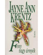 Fény vagy árnyék - Jayne Ann Krentz