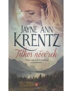 Titkos nővérek - Jayne Ann Krentz