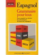 La grammaire espagnole pour tous - Jean Chapron, Antonio Daon