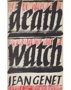 Deathwatch - Jean Genet