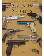 Revolvers et Pistolets - Jean-Noel Mouret